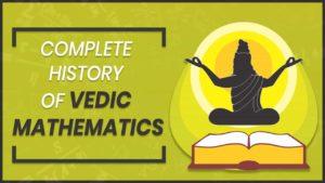 History of Vedic Mathematics