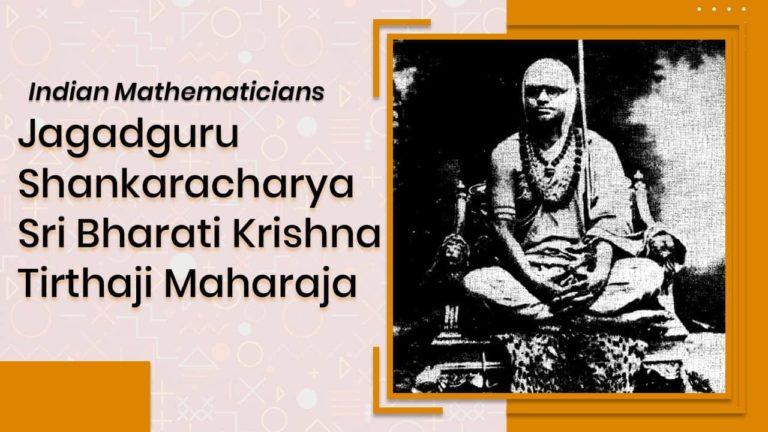 Jagadguru Sankaracharya Sri Bharati Krishna Tirthji maharaja