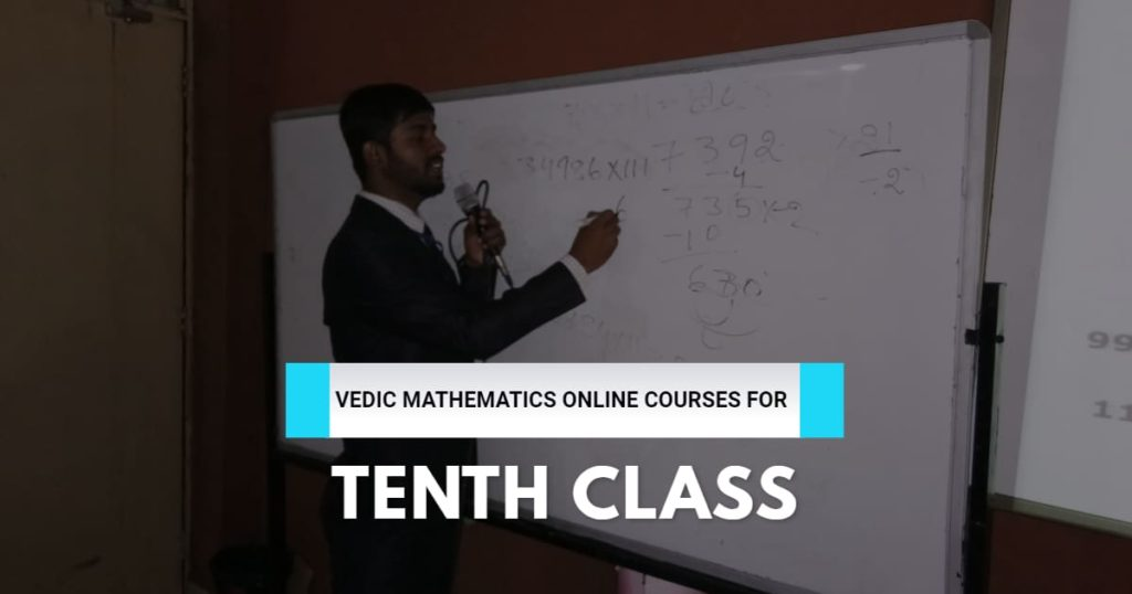 Vedic Mathematics Online Course for Tenth Class