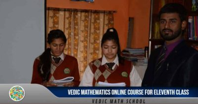 Vedic Mathematics Online Course for Eleventh Class