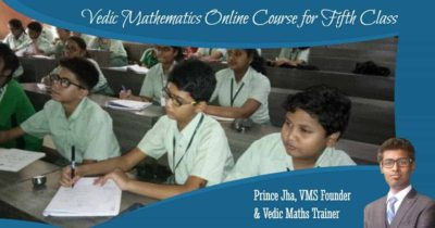 Vedic Mathematics Online Course for Fifth Class
