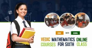 Vedic Mathematics Online Course for Sixth Class