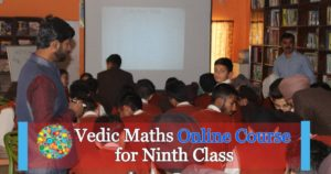 Vedic Mathematics Online Course for Ninth Class