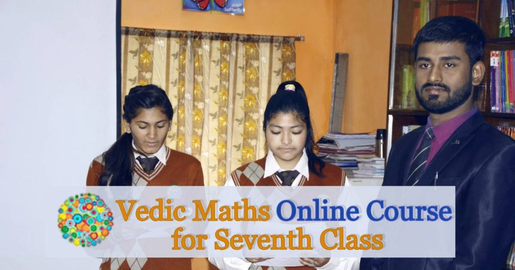 Vedic Mathematics Online Course for Seventh Class
