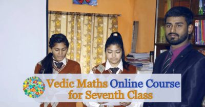 Vedic Mathematics Online Course for Seventh Class