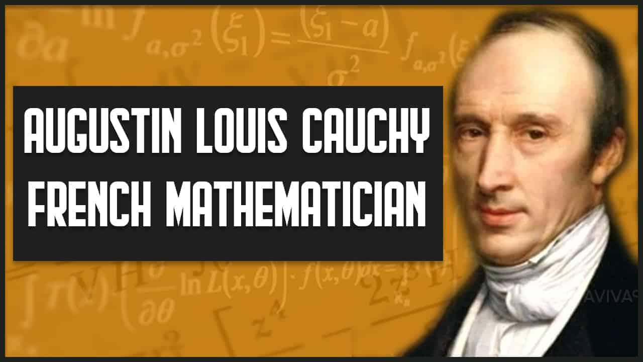 Augustin louis cauchy French mathematician