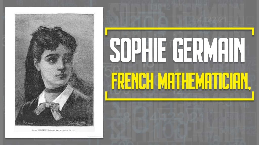 Sophie Germain French mathematician, (1)
