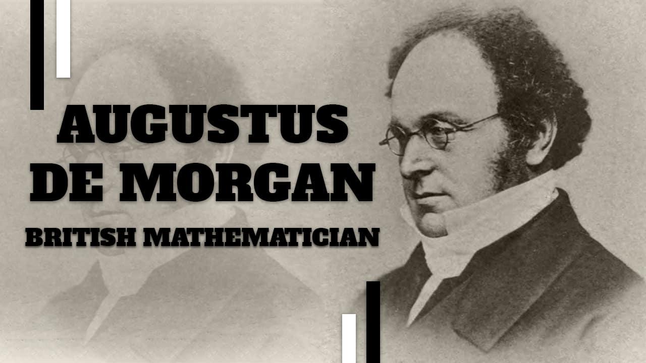 Augustus De Morgan