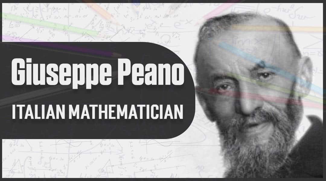 Giuseppe Peano Italian mathematician_1