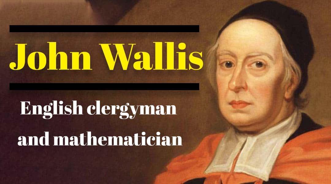 John Wallis English clergyman and mathematician