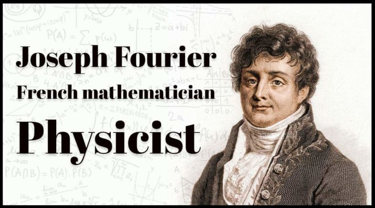Joseph Fourier French mathematician and physicis